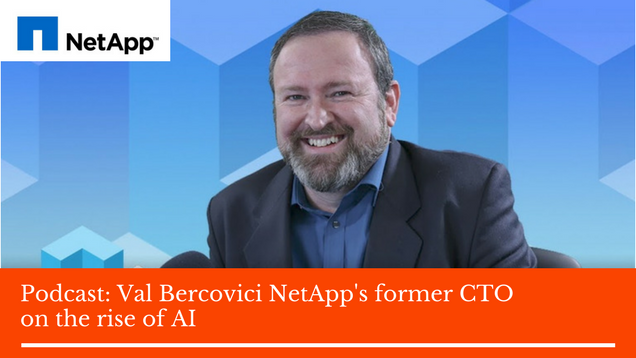 Val Bercovici NetApp's former CTO on the rise of AI